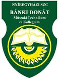 Nyíregyházi SZC Bánki Donát Műszaki Technikum és Kollégium